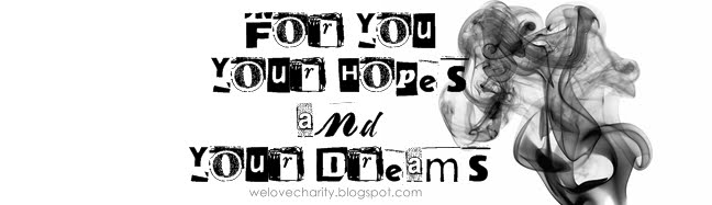 For you, your dreams and your hopes