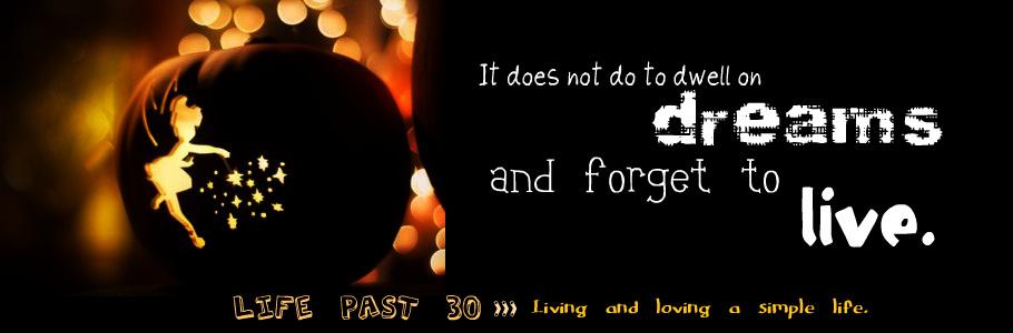 Life Past 30