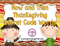 http://www.teacherspayteachers.com/Product/Thanksgiving-Now-and-Then-Secret-Code-Words-965053