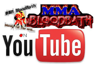 MMABloodBath.com on Youtube - MMA BloodBath Youtube Channel