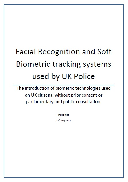 Report on UK Police using Facial Recognition - Version 4 - 5th Aug 2015