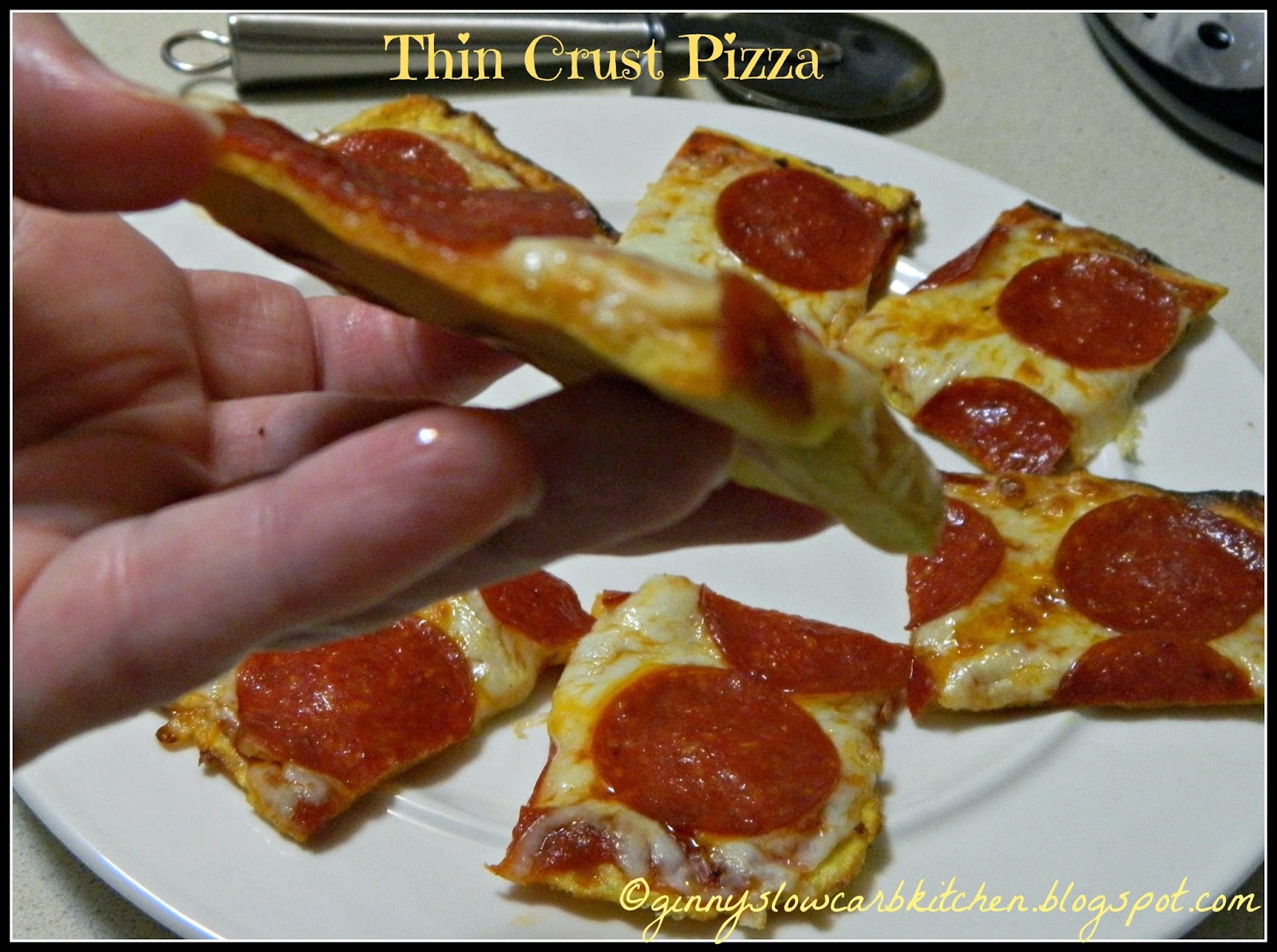 Ginny's Low Carb Kitchen: THIN CRUST PIZZA CRUST