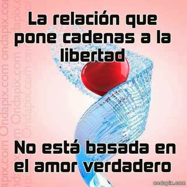 Frases de amor en imágenes, relación,cadenas,libertad,amor,verdadero.