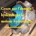 Cours sur l'énergie hydraulique le moteur hydraulique