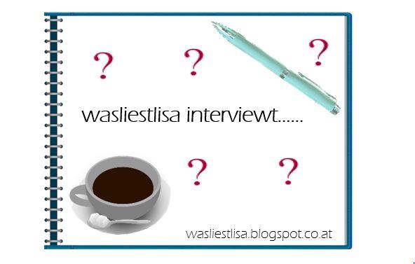 wasliestlisa interviewt.. Anmeldung
