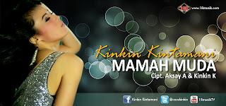 """Kinkin Kintamani """"Mamah Muda"""""""