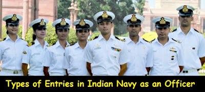 Types of Entries in Indian Navy as an Officer