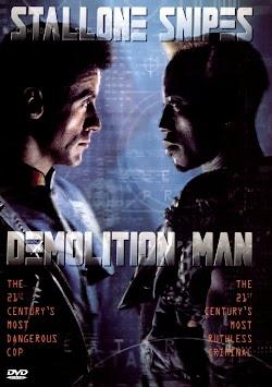 Kẻ Khủng Bố Tương Lai - Demolition Man (1993) Poster