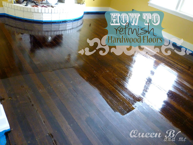 How to Refinish Hardwood Floors from Queen B! They look so good!!