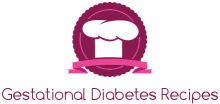 Gestational Diabetes Recipes - Your way for Healthy Pregnancy