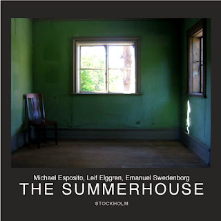Michael Esposito, Leif Elggren, The Summerhouse