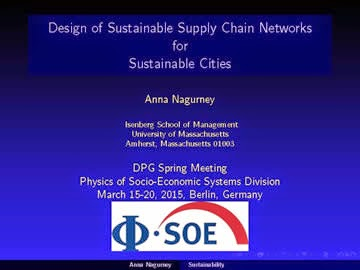 http://supernet.isenberg.umass.edu/visuals/Berlin_Sustainable_Cities_Nagurney_Talk.pdf