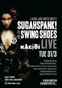 """SUGAHSPANK and the SWING SHOES"" - LIVE"