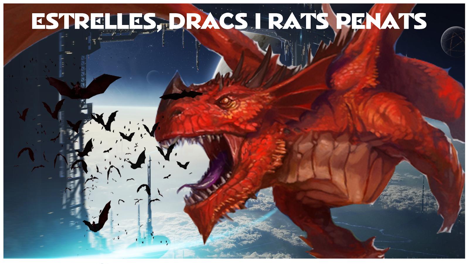"""""""Estrelles, dracs i rats penats"""""""