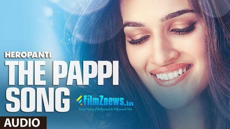 The Pappi Song Lyrics - Heropanti (2014)