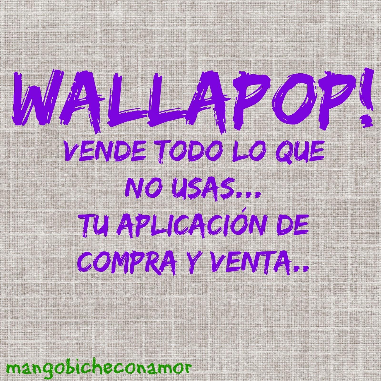 WALLAPOP MANGOBICHE