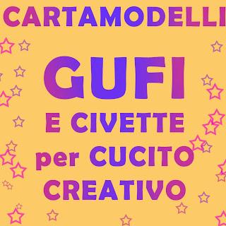 Cartamodelli gufi gratis come fare cucito creativo idea for Fermaporta fai da te in stoffa