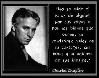 Charles Chaplin - El valor de alguien se mide por...