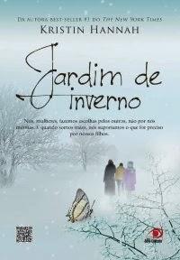Jardim de Inverno [Kristin Hannah]
