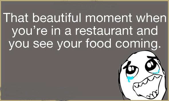 Awesome Moment When You're In Restaurant And...