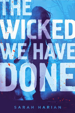 https://www.goodreads.com/book/show/18000952-the-wicked-we-have-done?ac=1