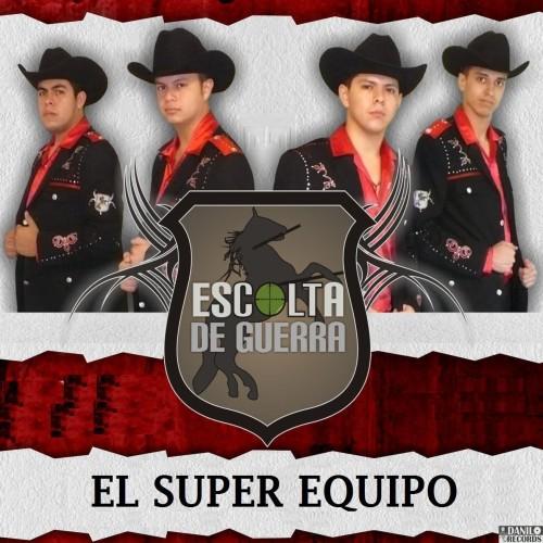 Escolta De Guerra - El Super Equipo CD Album 2011