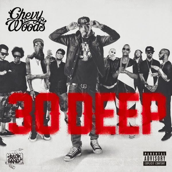 Chevy Woods - 30 Deep - Single  Cover