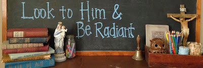 Look to Him and be Radiant