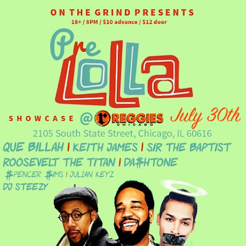 UPCOMING EVENT: July 30th @ Reggies ft. Sir the Baptist, Keith James, Que Billah & more