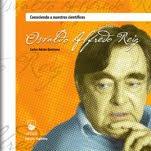 Biografía de Osvaldo A. Reig