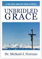 Unbridled Grace by Michael J. Norman