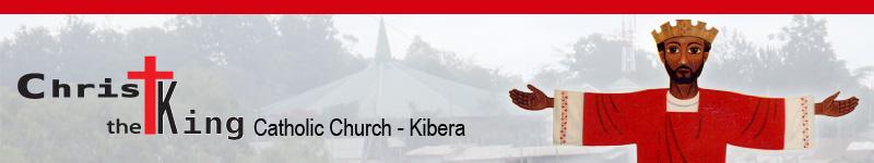 CHRIST THE KING CATHOLIC CHURCH KIBERA