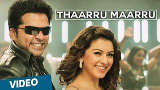 Official_ Thaarru Maarru Video Song _ Vaalu _ STR _ Hansika Motwani _ Thaman