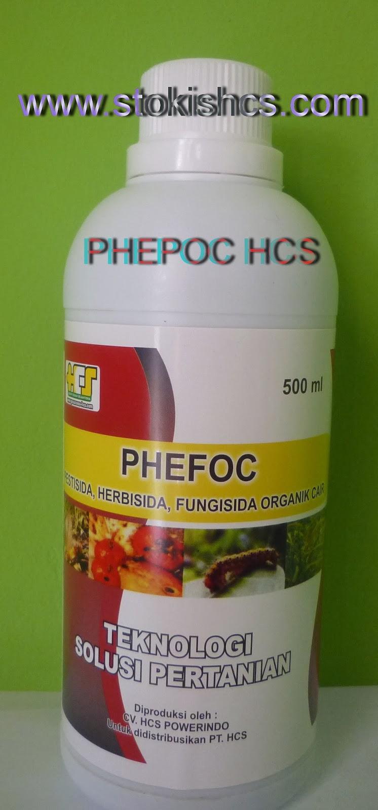 PHEFOC atau pestisida, herbasida, fungisida organik cair. adalah