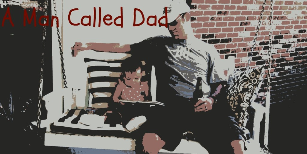 A Man Called Dad