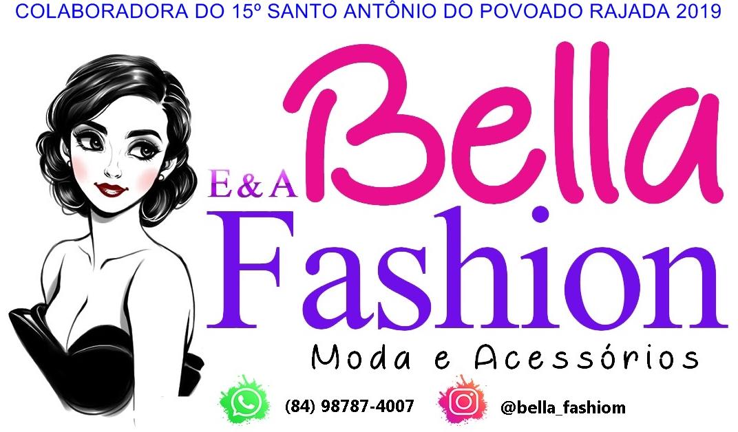 PUBLICIDADE: LOJA BELLA FASHION E&A, MODA E ACESSÓRIOS C. dos DANTAS