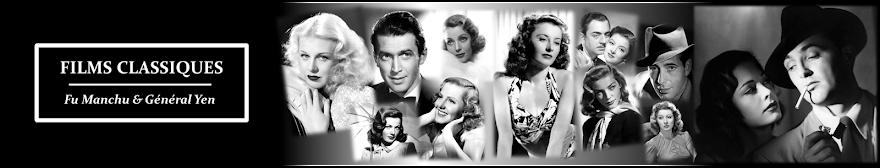 Films Classiques - Blog sur les films, les acteurs et les actrices de l'âge d'or du cinéma