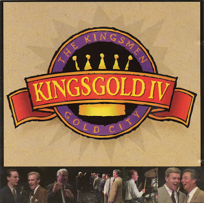 The Kingsmen Quartet & Gold City-Kings Gold 4-