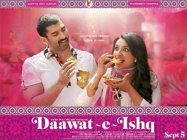 Daawat-E-Ishq (2014) First Look Poster - Aditya Roy Kapur, Parineeti Chopra