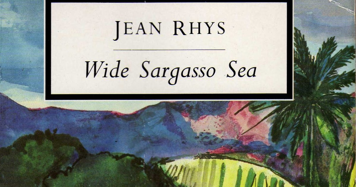 wide sargasso sea by jean rhys essay Essays and criticism on jean rhys - rhys, jean (vol 124) jean rhys rhys, jean (vol 124) - essay in wide sargasso sea jean rhys tells her story.