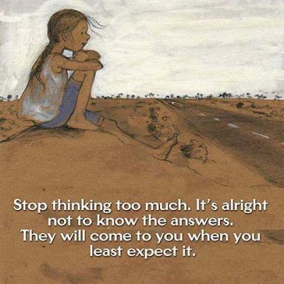 Stop Thinking...