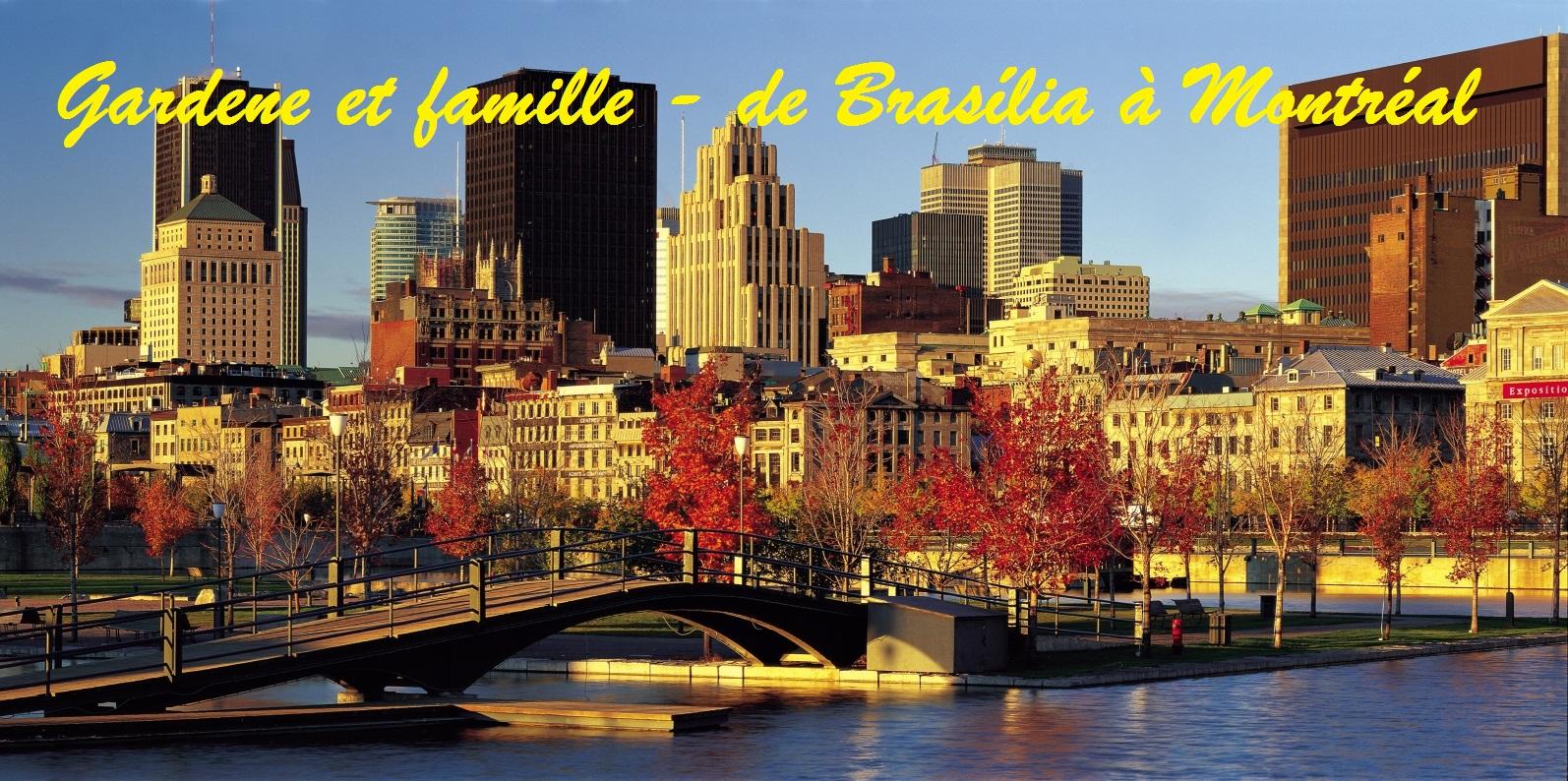 Gardene et famille - de Brasília à Montréal