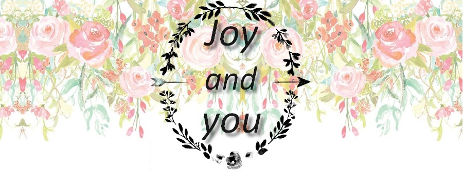 Joy and you