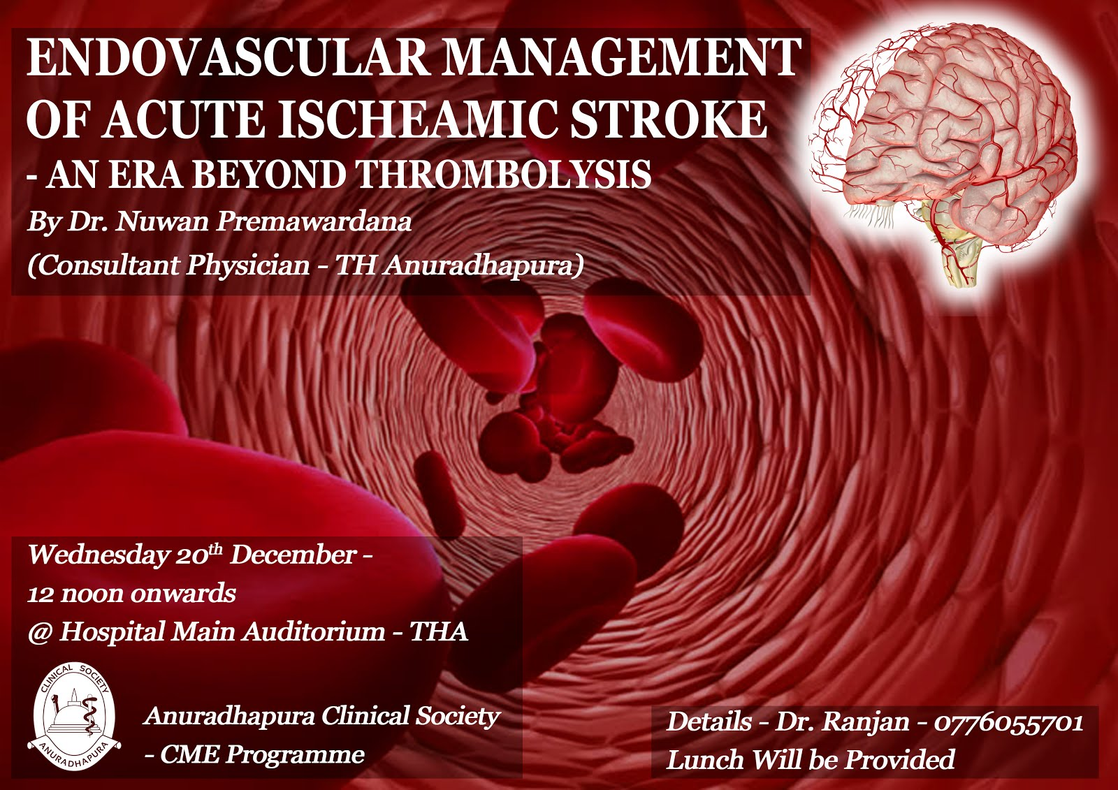 CME Lecture - Endovascular Management Of Acute Ischeamic Stroke - An Era Beyond Thrombolysis