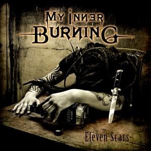 [ My Inner Burning - Eleven Scars.jpg]