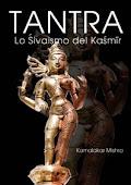 Gruppo di studio filosofico: IL TANTRA SCIVAITA DEL KASHMIR