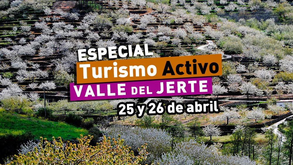 25 y 26 de abril. ¡Actividades para todos en el Valle del Jerte!