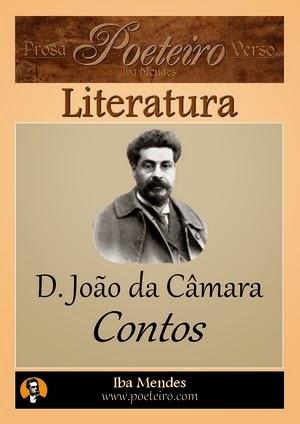 D. João da Câmara - Contos - Iba Mendes