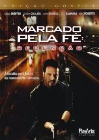 Marcado Pela Fé: Redenção – Dublado (2013)