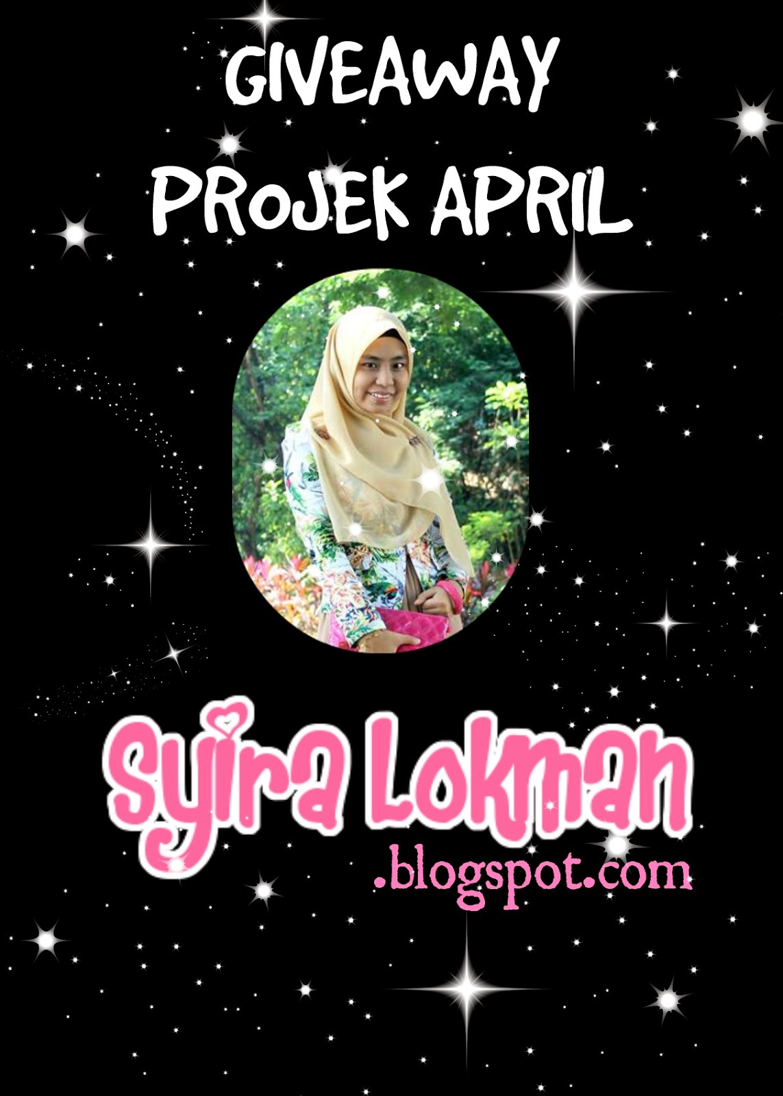 Giveaway PROJEK APRIL by Syira Lokman